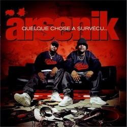 Arsenik - Quelque Chose A Survecu... (2002)