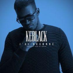 KeBlack - J'ai deconne (2016)