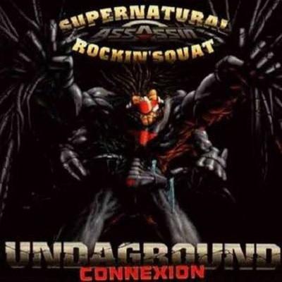 Rockin' Squat & Supernatural - Undaground Connection (1996)
