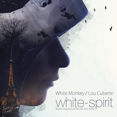 White Monkey & Lou Cuberte - White-Spirit (2016)