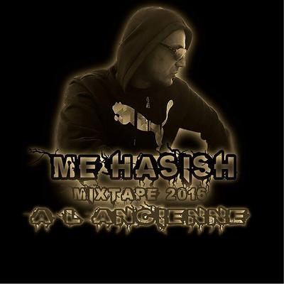 Me'hashish - A L'ancienne (2016)
