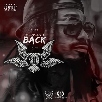 Black Sayko - Blackaman Back (2016)