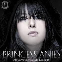 Princess Anies - Au Carrefour De Ma Douleur (2007)