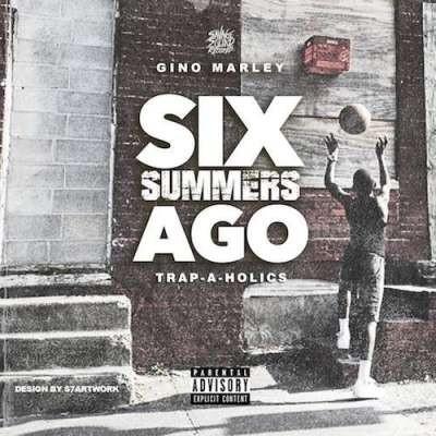 Gino Marley – Six Summers Ago (2016)