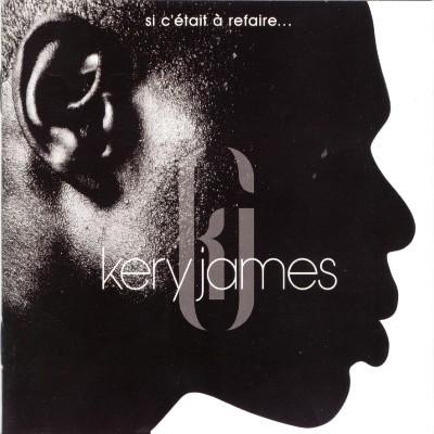 Kery James  -  Si c'etait a refaire (2001)