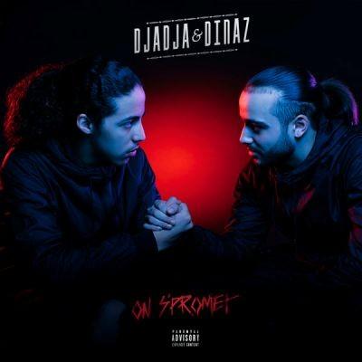 Djadja & Dinaz - On s'promet (2016)