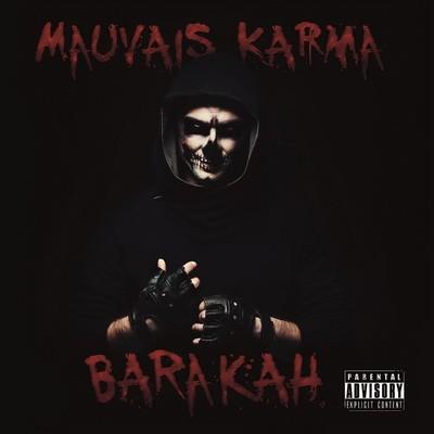 Barakah - Mauvais Karma (2016)