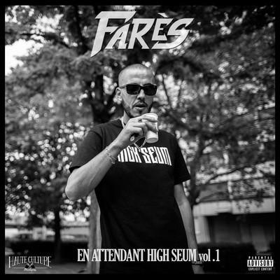 Fares - En Attendant High Seum Vol.1 (2016)