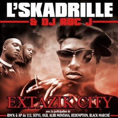 L'Skadrille - Extazik City (2006)