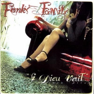 Fonky Family - Si Dieu Veut (1997)
