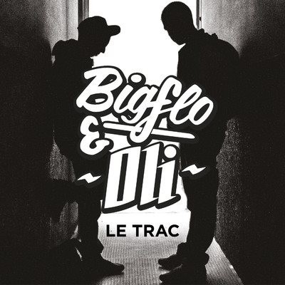 Bigflo & Oli - Le Trac (2014)