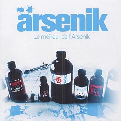 Arsenik - Le Meilleur De L'arsenik (2007)
