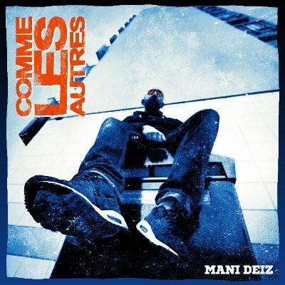 Mani Deiz - Comme Les Autres (2016)
