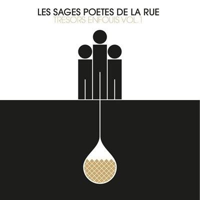 Les Sages Poetes De La Rue - Tresors Enfouis Vol.1 (2014)