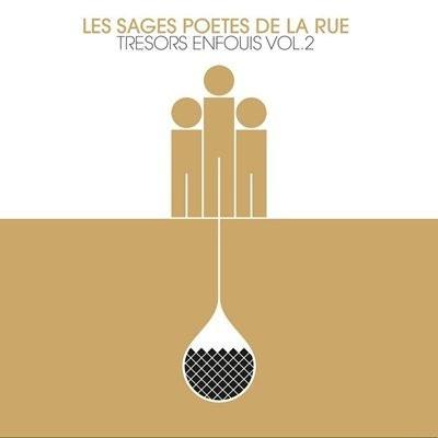 Les Sages Poetes De La Rue - Tresors Enfouis Vol.2 (2014)