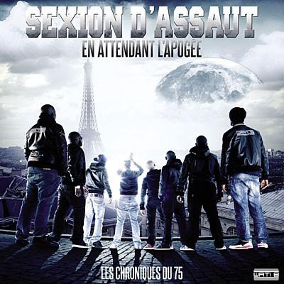 Sexion D'assaut - En Attendant L'Apogee - Les Chroniques Du 75 (2011)