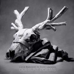 Lucio Bukowski & Oster Lapwass - Oderunt Poetas (2016)