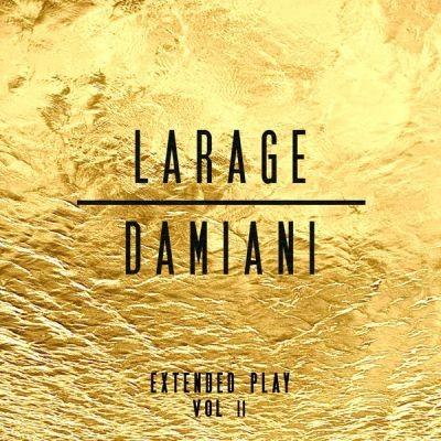 Faf Larage & Sebastien Damiani - Larage & Damiani Extended Play Vol.2 (2016)