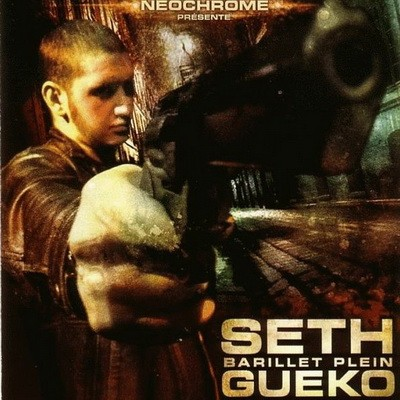 Seth Gueko - Barillet Plein (2005)