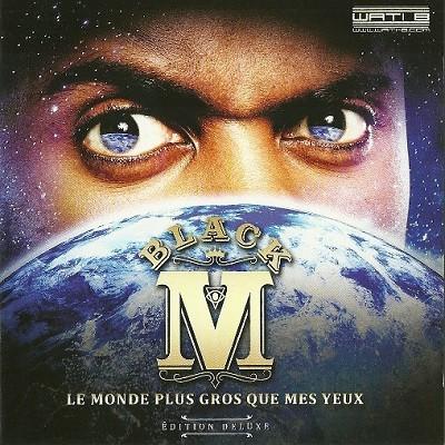 Black M - Le Monde Plus Gros Que Mes Yeux (Deluxe Edition) (2014)