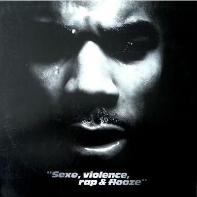 Busta Flex - Sexe, Violence, Rap & Flooze Vol. 1 (2000)