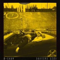 S-Crew - Destins Lies (2016)