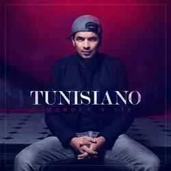 Tunisiano - Marque A Vie (2014)