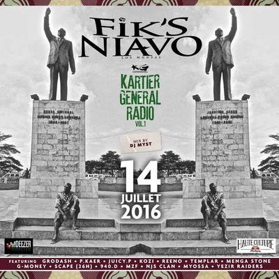 Fik's Niavo - Kartier General Radio Vol.1 (Mixee Par DJ Myst) (2016)