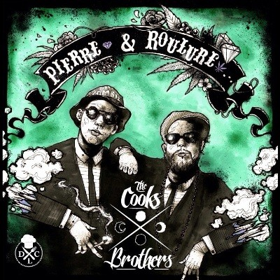 The COOKS Brothers - Pierre & Roulure (2016)
