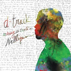 D-Track - Message Texte a Nelligan (2016)
