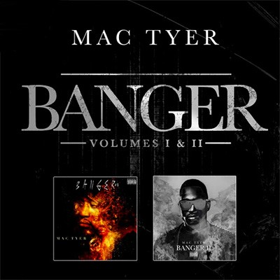 Mac Tyer - Banger Volumes I & II (Pack Collector) (2014)