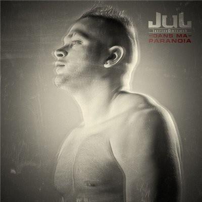 Jul - Dans Ma Paranoia (2014)