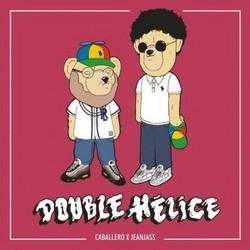 Caballero & JeanJass - Double Helice (2016)
