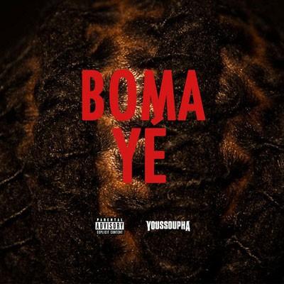 Youssoupha - Boma Ye (L'album S'appellera Negritude) (2014)