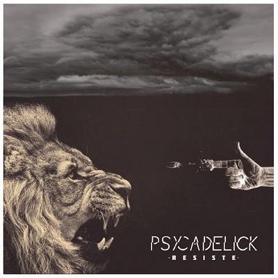 Psycadelick - Resiste (2016)