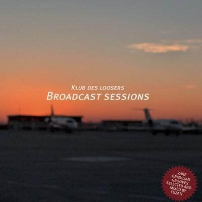 Klub Des Loosers - Broadcast Sessions Vol. 3 (2010)