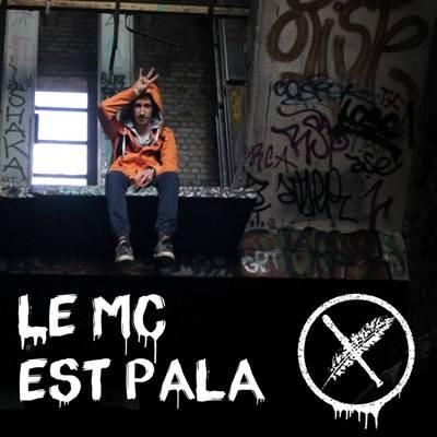 Lapache - Le MC Est Pala (2016)