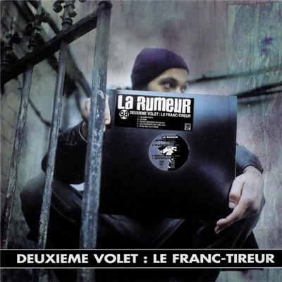 La Rumeur - Deuxieme Volet : Le Franc-Tireur (1998)