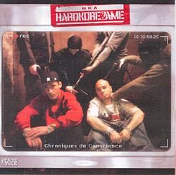 Hardkore & Ame - Chroniques De Conscience (2009)