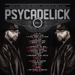 Psycadelick - Le Meilleur De 2004 à 2014 Vol. 1 (2014)