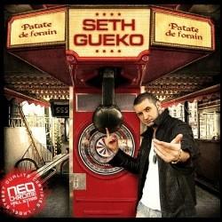 Seth Gueko - Patate De Forain (2007)