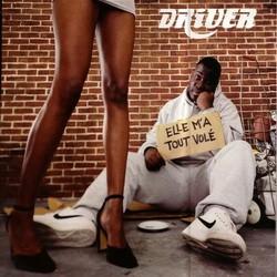 Driver - Elle M'a Tout Vole (1999)