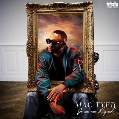 Mac Tyer - Je Suis Une Legende (2015)