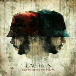 Lacraps - Les Preuves Du Temps (2016)