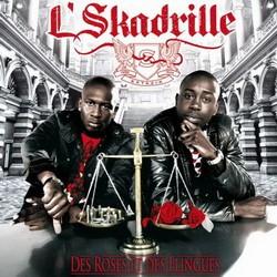 L'skadrille - Des Roses Et Des Flingues (2008)