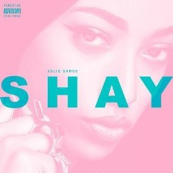 Shay - Jolie Garce (2016)