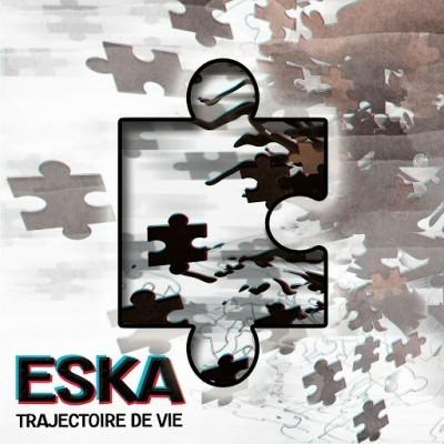 Eska - Trajectoire De Vie (2017)