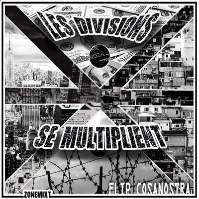 Flip Cosanostra - Les Divisions Se Multiplient (2017)