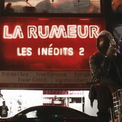 La Rumeur - Les inedits 2 (2013)