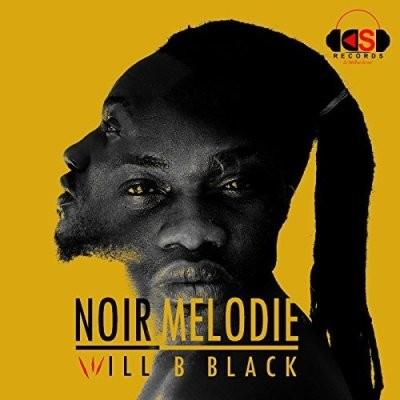 Will B Black - Noir Melodie (2017)